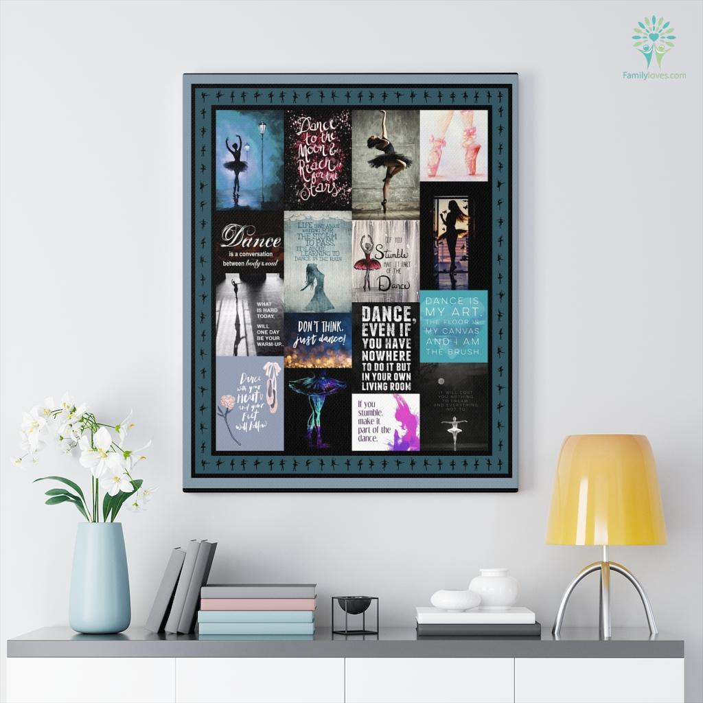 Ballet Dance With Your Heart And Your Feet Will Follow Canvas Familyloves.com