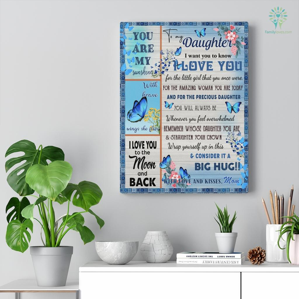 Butterfly Blue Mom You Are My Sunshine To My Daughter Canvas Familyloves.com